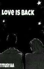 Love Is Back by chanyeolxxw
