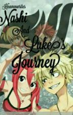 Nashi And Luke's Journey [Fairy Tail] [COMPLETED] by Heavenwrites_2