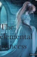 The elemental princess(book 2) by parkashelle
