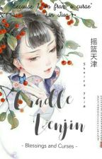 Cradle Tenjin : Blessings and Curses by Sheira_Yui13
