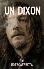 Un Dixon (Daryl Dixon y Tú) by MozzCaffreyA