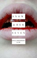 Snow and her Seven #Wattys2017 by ChillinForAKillin