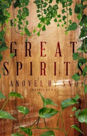 Great Spirits by -S-N-O-