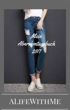 Mein Abnehmtagebuch 2017 :) by ALifeWithMe