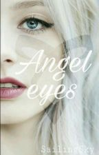 Angel eyes ~Shadowhunters ff #alphaawards2018 by SailingSky