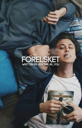 Forelsket; [Evak] by strong_as_you