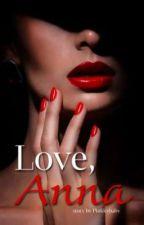Love, Anna  by wirradisan