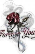 Forever Yours by gummyfk