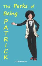 [Completed] The Perks of Being PATRICK by por_pra_ta_klom