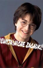 Niewyjaśnione sprawy w Harrym Potterze! by Dagsaa