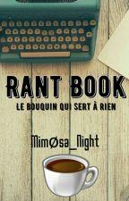 RANT BOOK 2017 le bouquin qui sert à rien by Mimosa_Night