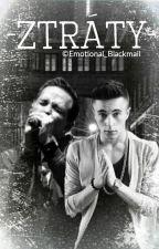 Ztráty |Petr Lexa a Lukáš Cestr| by Emotional_Blackmail