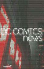 DC Comics News by DarlingGustin