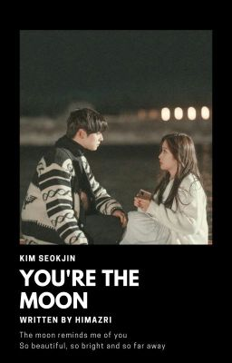 Đọc truyện 「You're the moon」SJ