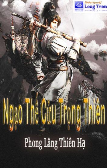 Đọc Truyện Ngạo Thế Cửu Trọng Thiên FULL - Truyen4U.Net