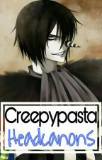 Creepypasta Headcanons by _UnlovedGirl_