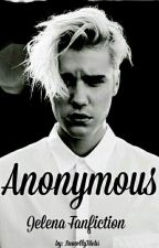 Anonymous | Justin Bieber Fanfic by SnowllyBiebs