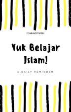 Yuk Belajar Islam! by itsaboutstories