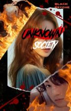 Unknown Society [ON GOING] by Rishthetic