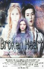 """ Broken Heart ""  by SeokaiExol"