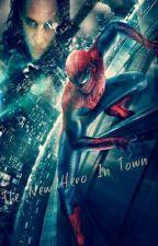 The New Hero In Town || Spiderman by ElectricJaylee