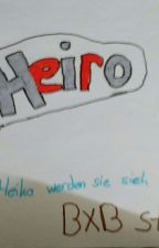 Heiro: Roman , Heiko werden sie sich verlieben 😍 by Daricrazy