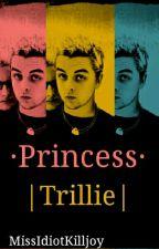 Princess. [Trillie]  by MissIdiotKilljoy