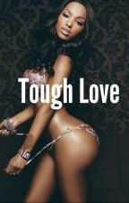 Tough Love by Lovely_Posion