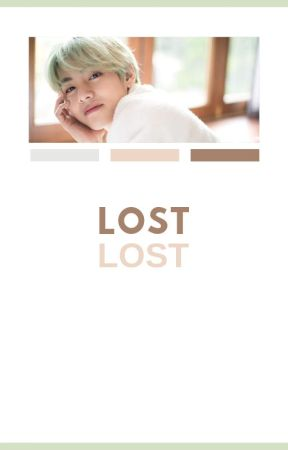 Lost // Taehyung x Reader by kimtaehyvngs