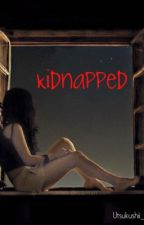 Kidnapped by Utsukushii_Hotaru