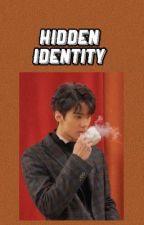 Hidden identity - الجزء الثاني // متوقِفة الى الأبد . by sobinl