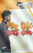 MY LIFE NEXT DOOR - ZIAM PALIK by marialexlandkoer