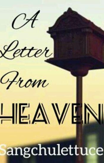 A Letter From Heaven 상추 Wattpad