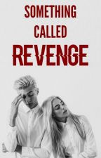 On Hold • Something Called Revenge by xLaurensLaurie