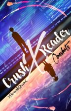Crush X Reader || Oneshots and Drabbles by tsukishimine