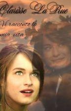 Clarisse La Rue: vi racconto la mia vita by esterbeatrici