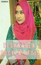 Pesantren Rock n' Roll by An-ni-sa