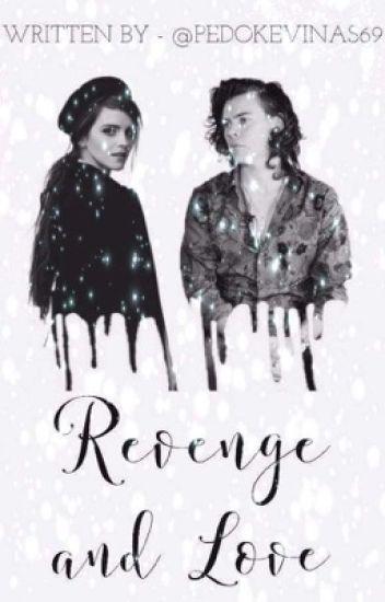 Revenge and Love