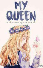 My Queen by shawtysarah