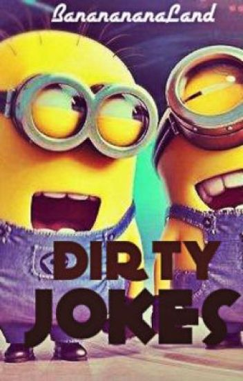Dirty Jokes