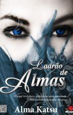Ladrão de Almas - Alma Katsu by VandaPereira