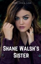 Shane Walsh's Sister  by Sara_Grace_Love