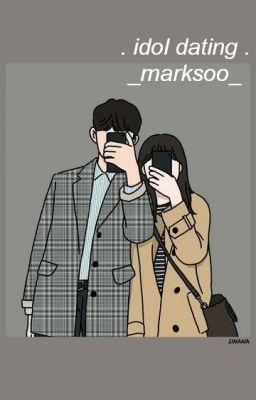 Đọc truyện [Shortfic] (MarkSoo)_Idol hẹn hò - Mỗi Ngày Một Câu Chuyện_