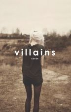 Villains by swoons