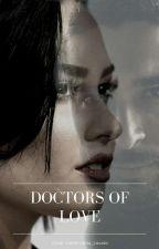 Doctors Of Love  {DILMER} by Valderrama_Lovato