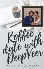 Koffee Date with DeepVeer by deepveerian