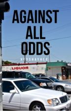 Against All Odds by HeyShayHey