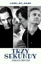Trzy sekundy II Johnlock fanfiction by Lord_Of_Dark