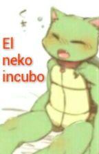 El Neko Incubo by barbaragrayson12