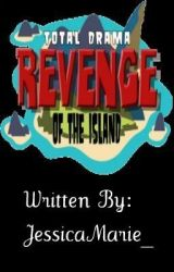 Total Drama Revenge of The Island by JessicaMarie_